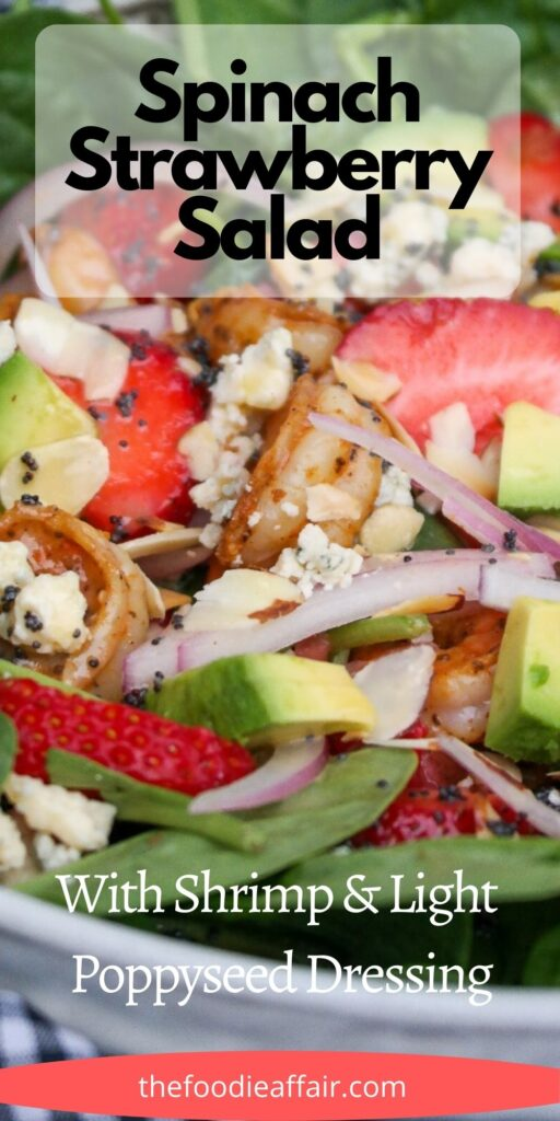 Spinach strawberry salad with avocado and shrimp. This hearty salad is lightly dressed with a poppyseed vinaigrette. #salad #spinach #shrimp #EasyRecipe