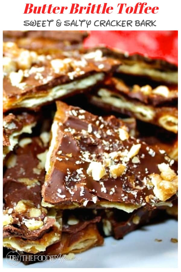 Rich toffee flavor and easy to make Butter Brickle Cookies! Better than Almond Roca Candy and make a delicious homemade gift for the holiday season! #toffee #saltine #chocolate #sweet #bark #thefoodieaffair
