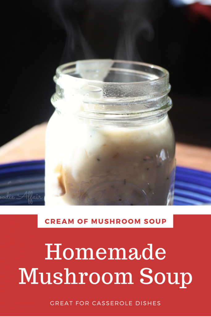 Easy cream of mushroom soup for casserole dishes.  This simple recipe is adaptable to keto and low carb diets. #soup #mushroom #healthyrecipe #thefoodieaffair