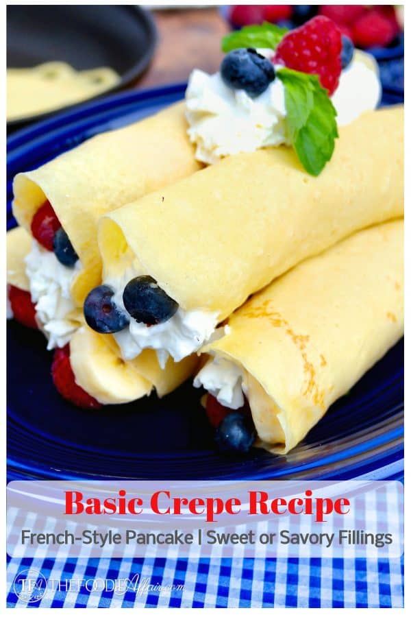 This basic crepe recipe, a French-style pancake can be filled with sweet or savory ingredients for a breakfast or lunch meal. Get creative with the fillings and turn your meal from ordinary to EXTRAordinary! #crepe #breakfast #brunch #easy #savory #sweet