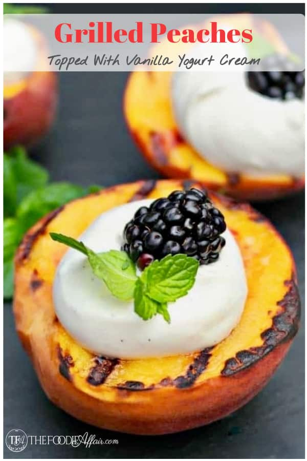Try this summertime dessert recipe!  These grilled peaches are the perfect dessert on their own, but when you top it with fresh vanilla yogurt cream you have a decadent treat! #summer #peaches #grill #yogurt #dessert