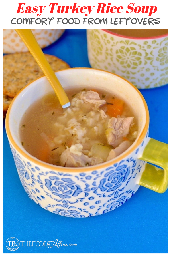 Easy Turkey Rice Soup Recipe! Transform your leftover Thanksgiving turkey into this warm and comforting soup! #soup #comfortfood #turkey #easyrecipe #