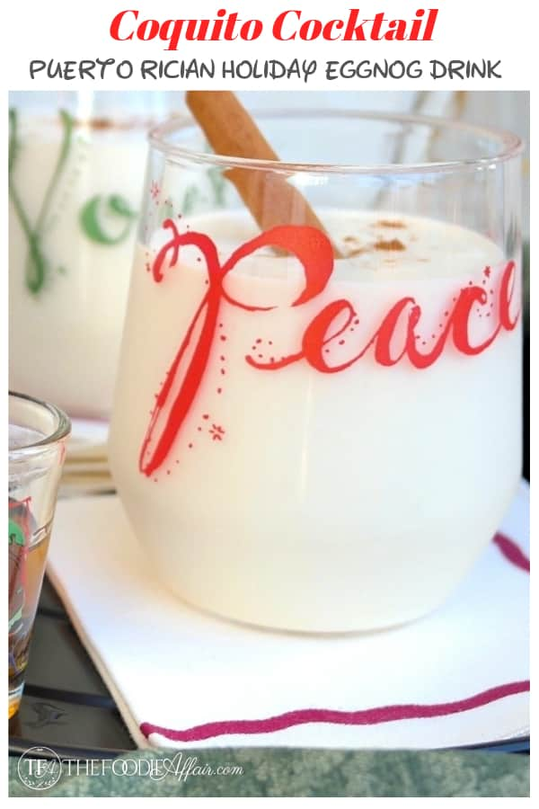 This holiday cocktail is popular in Puerto Rico. Rich and delicious like eggnog, but flavored with a splash or two of rum! | www.thefoodieaffair.com #rum #cocktail #coconut #coquito #holiday
