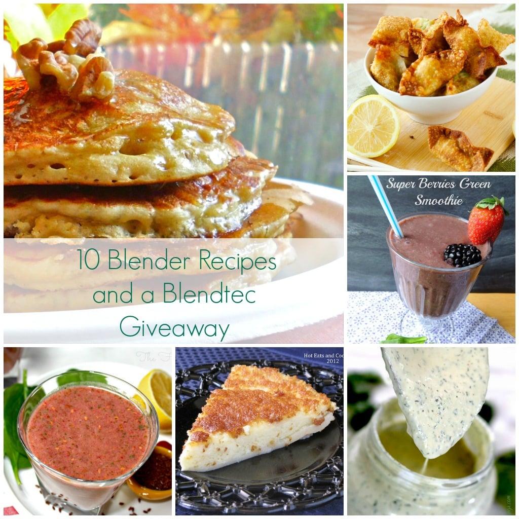 10 Blender Recipes - The Foodie Affair