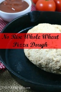 No Rise Whole Wheat Pizza Dough - The Foodie Affair