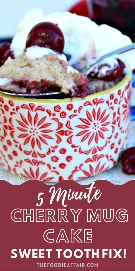 Simple 5 minute cherry mug cake just for you! Sweet tooth is take care of when you want a quick treat. Enjoy with fresh cherries or check out the cherry compote you can use in this recipe. #cake #easyrecipe