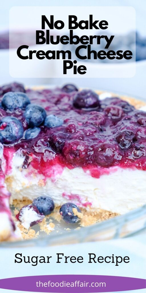 No bake blueberry cream cheese recipe for your summer cookouts. This sugar free recipe is creamy and delicious. Everyone comes back for more. #pie #NoBake #CreamCheese
