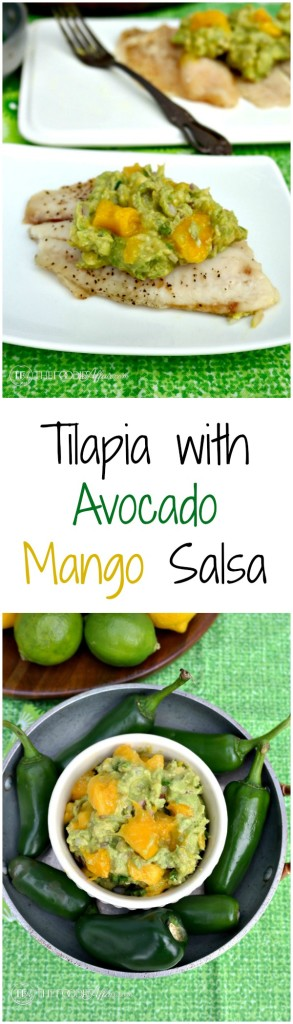 Tilapia with Avocado Mango Salsa - The Foodie Affair