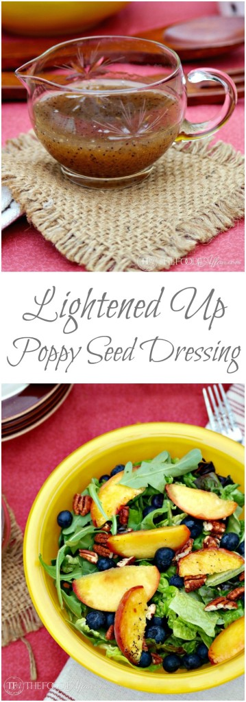 Light Poppy Seed Dressing with Greens and Summer Fruits - The Foodie Affair