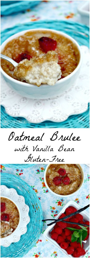 Gluten Free Oatmeal Brûlée with Vanilla Bean - The Foodie Affair