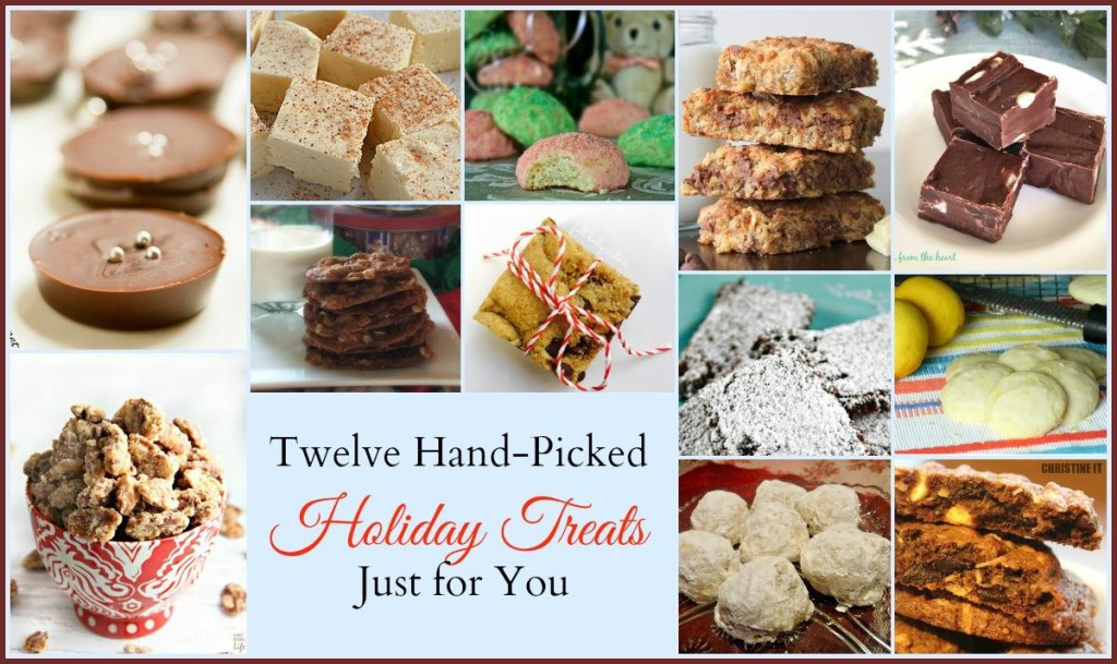 Twelve Hand Picked Holiday Treats - The Foodie Affair