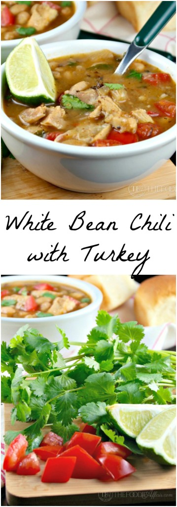 This crowd pleasing White Bean Chili with leftover Turkey is low fat, filling and packed with flavor! The Foodie Affair