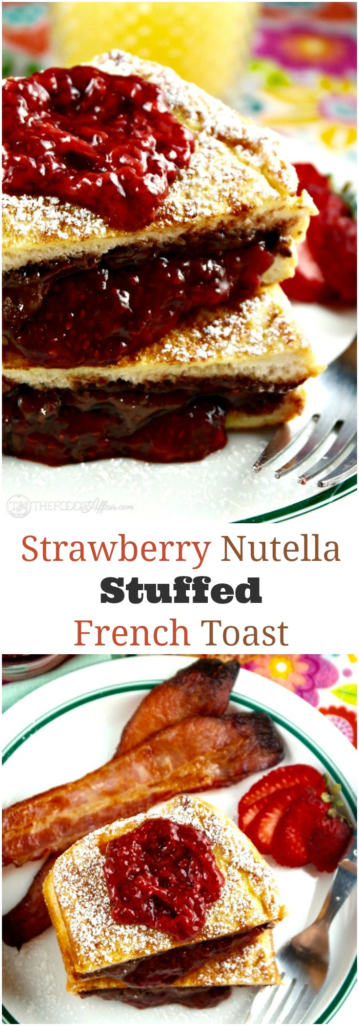 Chia Seed strawberry jam & Nutella stuffed french toast is a delicious ...
