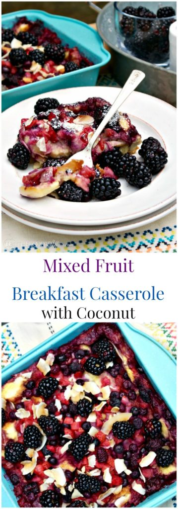 Fruit Breakfast Casserole with a mix of frozen and fresh berries topping an egg and coconut milk base! The Foodie Affair