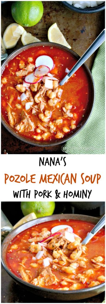 Nana's Posole Mexican Soup with pork and hominy. This recipe is a family original often served during the holidays. #posole #soup #Mexican | thefoodieaffair.com