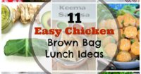 11 Easy Chicken Brown Bag Lunch Ideas #lunch #chicken #brownbag | www.thefoodieaffair.com