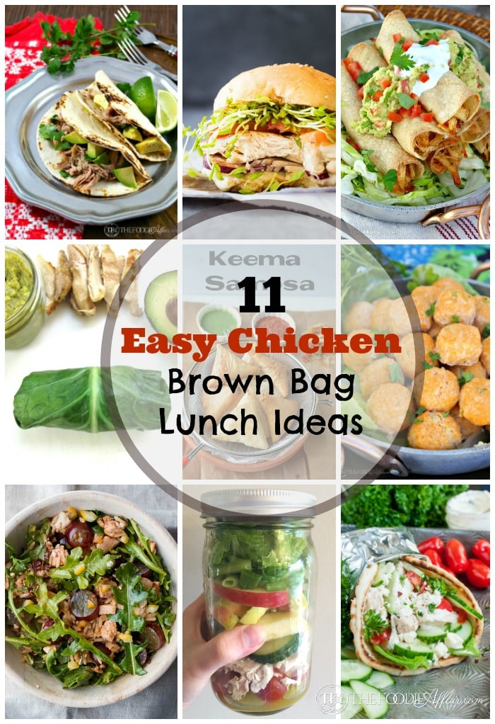 11 Easy Chicken Brown Bag Lunch Ideas