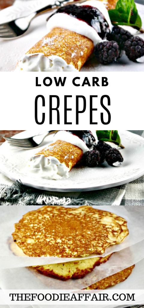 Use these crepe wraps for sweet or savory fillings. Each low carb wrap is only 2.4 carbs. Get creative with adding sweet or savory fillings! #lowcarb #ketodiet #crepes #dessert #brunch #thefoodieaffair