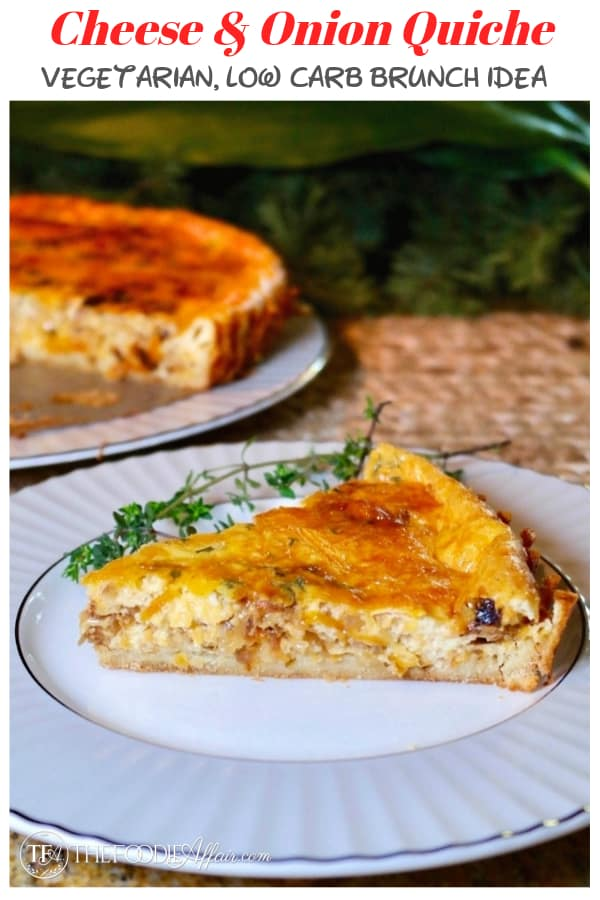This delicious and easy vegetarian cheese and onion quiche is a great addition to a brunch or lunch menu. Caramelized onion gives this dish lots of flavor! #quiche #brunch #pie #savory #vegetarian #lowcarb #keto #thefoodieaffair.com