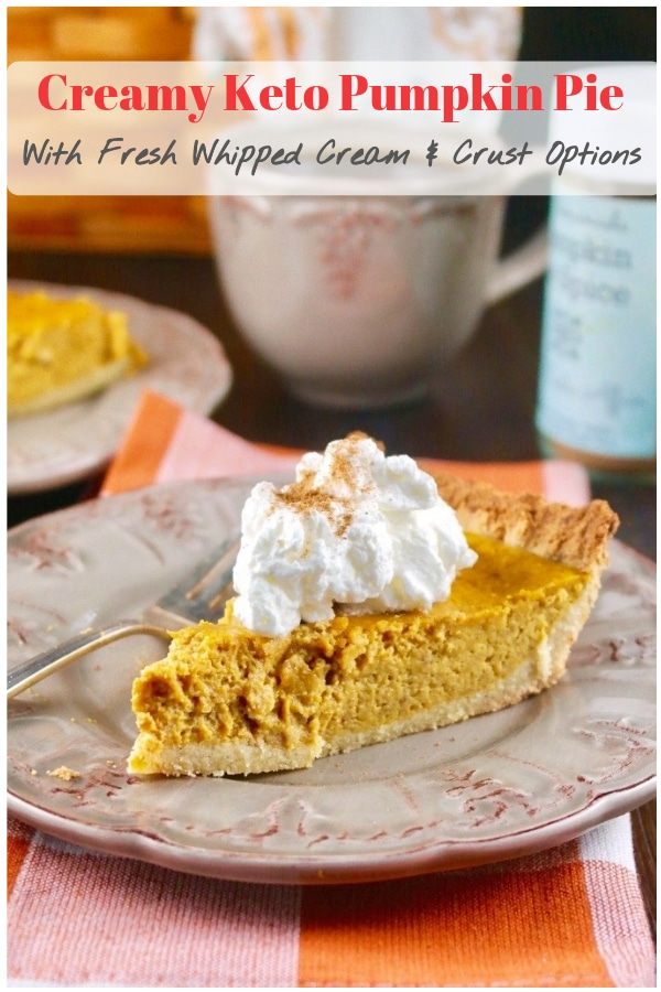 Easy and delicious keto pumpkin pie with all the flavors of a traditional pumpkin pie, but this version is gluten and sugar free! Check out the crust options or serve crustless in ramekin serving dishes. #keto #lowcarb #pumpkin #pie #fall