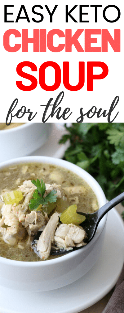 Making a low carb chicken soup recipe is easier than you think! Here's my keto chicken soup recipe that the whole family will love. #ketodiet #soup #chicken #lowcarbrecipe #comfortfood #easyrecipe