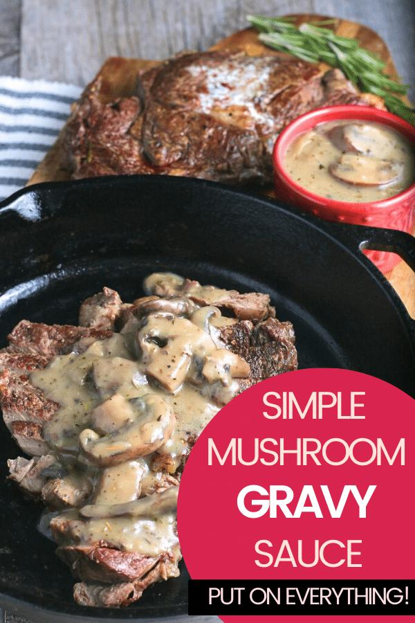 This delicious mushroom gravy sauce is delicious on steak, hamburgers, chicken or pork dishes! #sauce #gravy #mushrooms