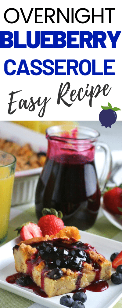 Make this blueberry casserole the night before your brunch or breakfast and enjoy with your family or guests. Easy recipe with fresh or frozen berries topped with a sugar free blueberry sauce. #brunch #casserole #easyrecipe