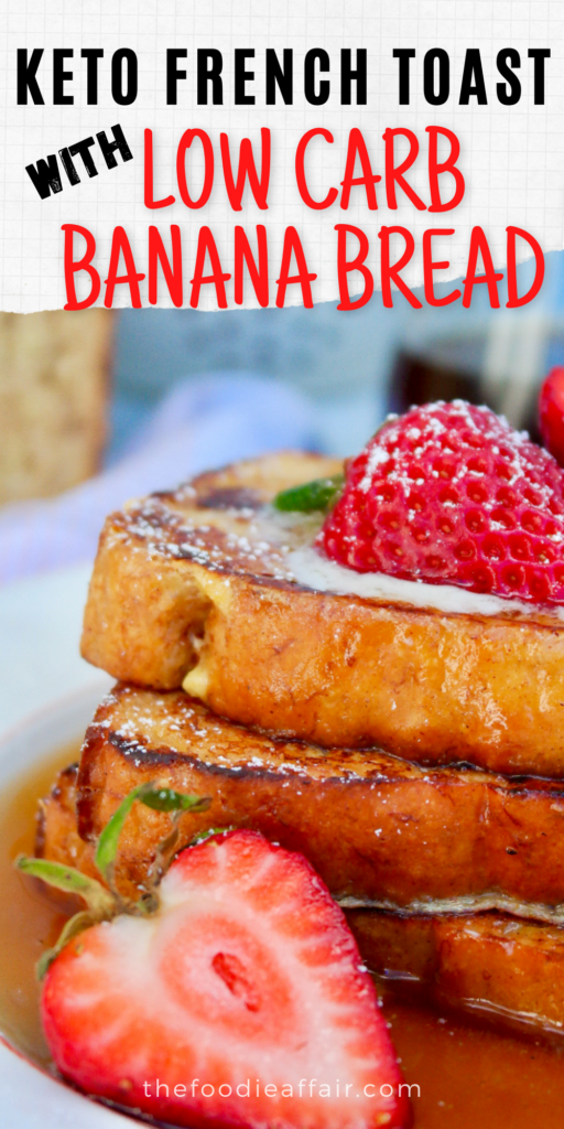 Keto French toast made with low carb banana bread. Great brunch idea for low carb and keto diet followers. #frenchtoast #brunch #lowcarbrecipe