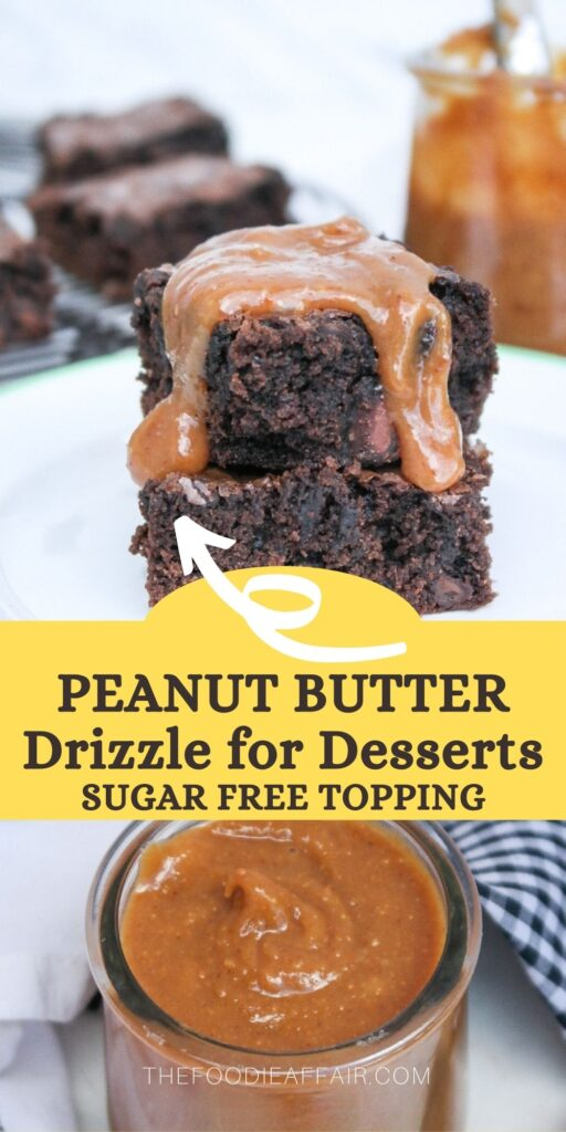 Add this delicious peanut butter drizzle to all your favorite desserts for a quick way to add flavor to cakes, brownies or muffins. #peanutbutter #easydessert #sugarfree